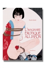 L 'imaginaire érotique au Japon : Le sexe Made in Japan - us et coutumes.